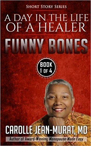 Funny Bones: A Day in the Life of a Healer – Short Story Series