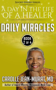 Daily Miracles: A Day in the Life of a Healer (A Day in the Life of a Healer - Short Story Series) (Volume 2)